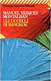Front cover for the book Gli uccelli di Bangkok by Manuel Vázquez Montalbán