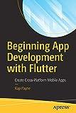 Beginning App Development with Flutter: Create