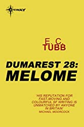 Melome: The Dumarest Saga Book 28