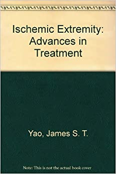~IBOOK~ The Ischemic Extremity: Advances In Treatment. comes ganar chamber Print Whose