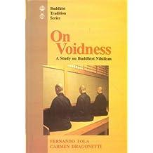 On Voidness: A Study on Buddhist Nihilism (Buddhist Tradition Series) (English, Sanskrit, Tibetan and Sanskrit Edition)