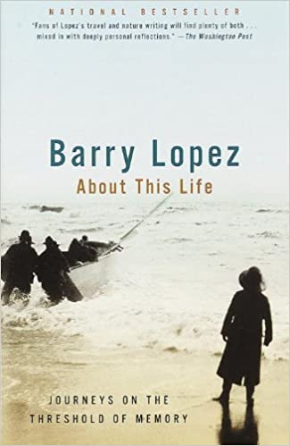 Barry lopez essays