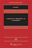 Community Property in California, Sixth Edition (Aspen Casebooks)