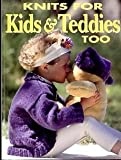 img - for Knits for kids and teddies too book / textbook / text book