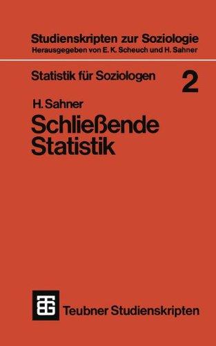 Statistik für Soziologen 2 (Teubner Studienskripten zur Soziologie, Band 23)