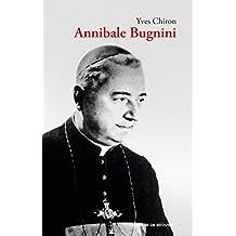 Annibale Bugnini (1912-1982) : Réformateur de la liturgie (French Edition)