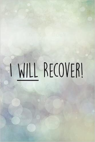 Amazon Com I Will Recover 120 Page Journal With Inspiring