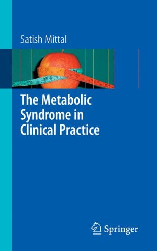 The Metabolic Syndrome in Clinical Practice Satish Mittal