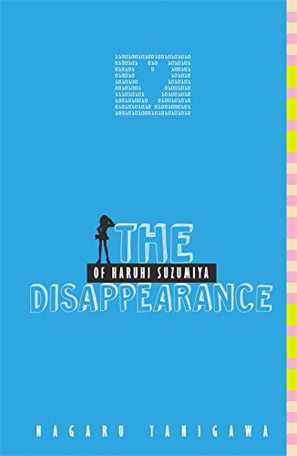 The Disappearance of Haruhi Suzumiya (light novel) (The Haruhi Suzumiya Series, Band 4)