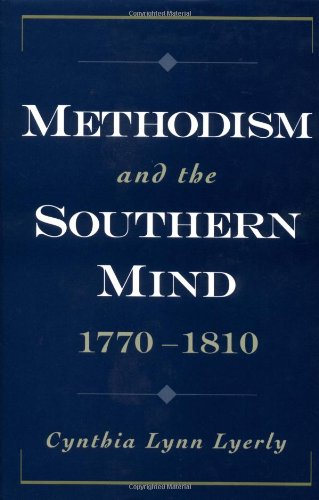 Methodism and the Southern Mind, 1770-1810 (Religion in America Series)