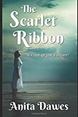 The Scarlet Ribbon: is it all real, or just a dream? Paperback