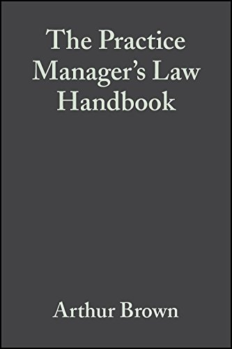 The Practice Manager's Law Handbook: A Ready Reference to the Law for Managers of Medical General Practices