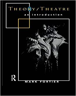 Book Theory/Theatre: An Introduction