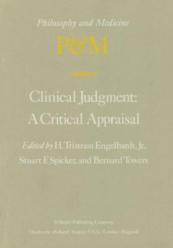 clinical-judgment-a-critical-appraisal-proceedings-of-the-fifth-trans-disciplinary-symposium-on-phil