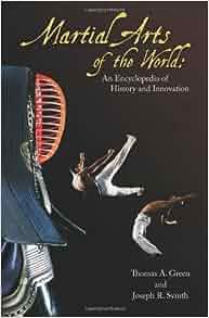 Martial Arts Of The World 2 Volumes An Encyclopedia Of border=