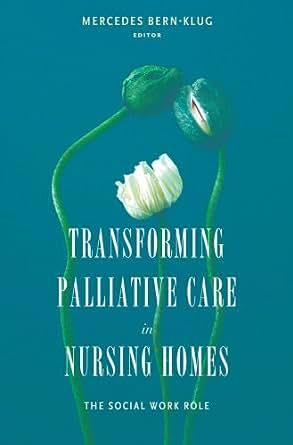 Transforming Palliative Care In Nursing Homes