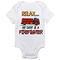 Relax..My Daddy Is A Firefighter Cute Funny Baby One-piece Bodysuit Boys & Gi...