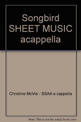 - Songbird SHEET MUSIC acappella