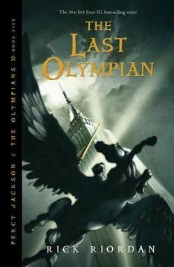 Rick Riordan: The Last Olympian (Percy Jackson & the Olympians # 5) (Paperback); 2011 Edition (Percy Jackson & The Olympians The Last Olympian)