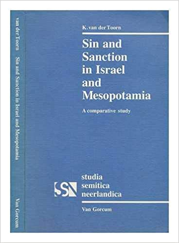 Sin and Sanction in Israel and Mesapotamia: A Comparative Study