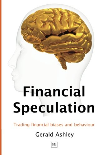 Financial Speculation: Trading financial biases and behaviour Pdf