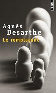 Le remplaçant, Desarthe, Agnès