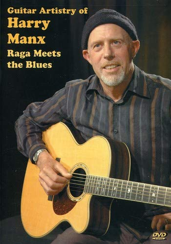 Slide Hindustani - Guitar Artistry of Harry Manx, Raga Meets the Blues