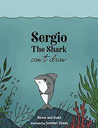 Sergio the Shark Can't Draw