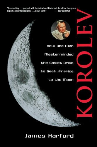 Korolev: How One Man Masterminded the Soviet Drive to Beat America to the Moon (Drive Through America compare prices)