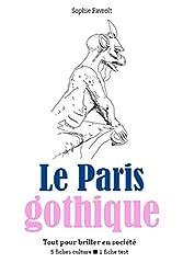 Le Paris gothique - Tout pour briller en société