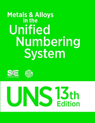 DS56L Metals & Alloys in the Unified Numbering System 13th Edition