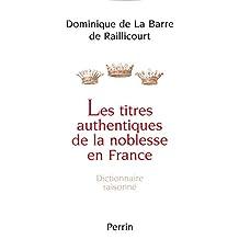 Les titres authentiques de la noblesse en France