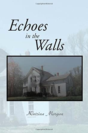 Echoes in the Walls