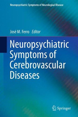 Neuropsychiatric Symptoms Of Cerebrovascular Diseases  Neuropsychiatric Symptoms Of Neurological Disease