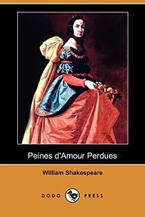 Peines d'amour perdues par Shakespeare