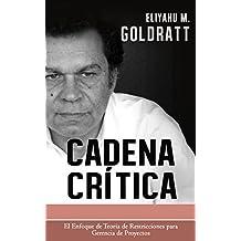 Cadena Critica (Goldratt Collection nº 3)