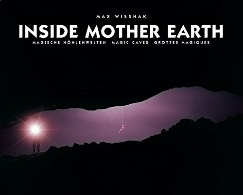 inside-mother-earth-magische-hhlenwelten-magic-caves-grottes-magiques