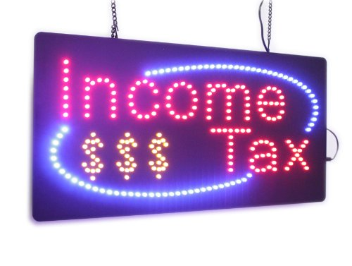 Income Tax Sign, High Quality LED Open Sign, Store Sign, Business Sign, Windows Sign