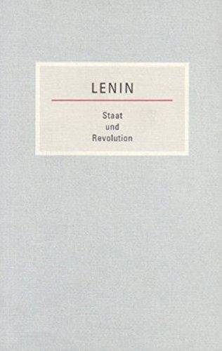 staat-und-revolution-die-lehre-des-marxismus-vom-staat-und-die-aufgaben-des-proletariats-in-der-revolution-kleine-bcherei-des-marxismus-leninismus