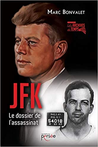 Amazon Fr Jfk Le Dossier De L Assassinat Bonvalet Marc Livres