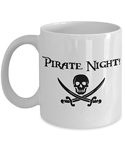 Pirate Night 11 oz Mug Great Gift for Cruise and Fish Extenders (Christmas 2017 Wars Star Album)