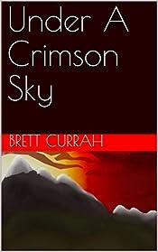 Under A Crimson Sky