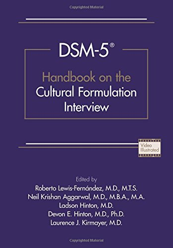 Dsm-5(r) Handbook on the Cultural Formulation Interview Cultural Handbook