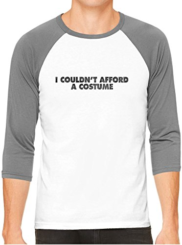 Austin Ink Apparel Funny Cant Afford Halloween Costume