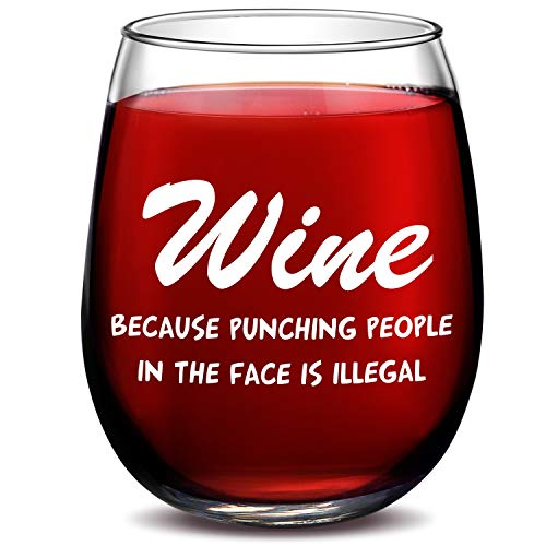 (Wine Because Punching People In The Face is Illegal Funny 15oz Wine Glass - Unique Novelty Gift Idea for Him, Her, Mom, Wife, Boss, Sister, Best Friend, BFF - Perfect Birthday Gifts for Coworker)