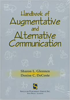 [(The Handbook of Augmentative and Alternative Communication)] [By (author) Sharon Glennen ] published on (January, 1997)