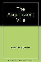 The Acquiescent Villa: Poems