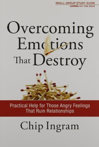 (Overcoming Emotions That Destroy Study Guide: Practical Help for Those Angry Feelings That Ruin Relationships (Living on the Edge with Chip Ingram) by Ingram, Chip (2011) Paperback)