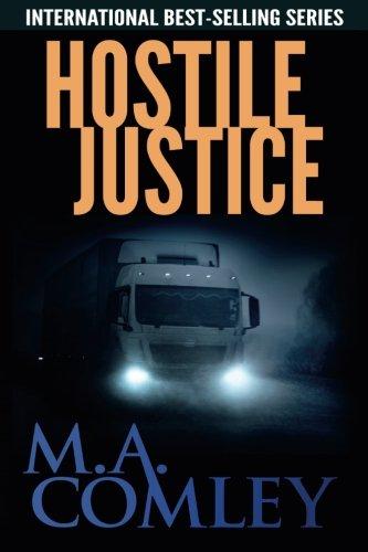 Hostile Justice (Justice Series) (Volume 8)