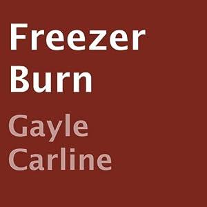 Freezer Burn Audiobook